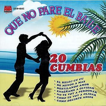 Varios Artistas - 20 Cumbias (Que No Pare El Baile, Varios Grupos) - Amazon.com Music