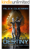 Galactic Destiny (Galactic Forge Book 2)
