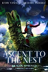 Ascent To The Nest: A Middang3ard Series (Dragon Approved Book 2) Kindle Edition