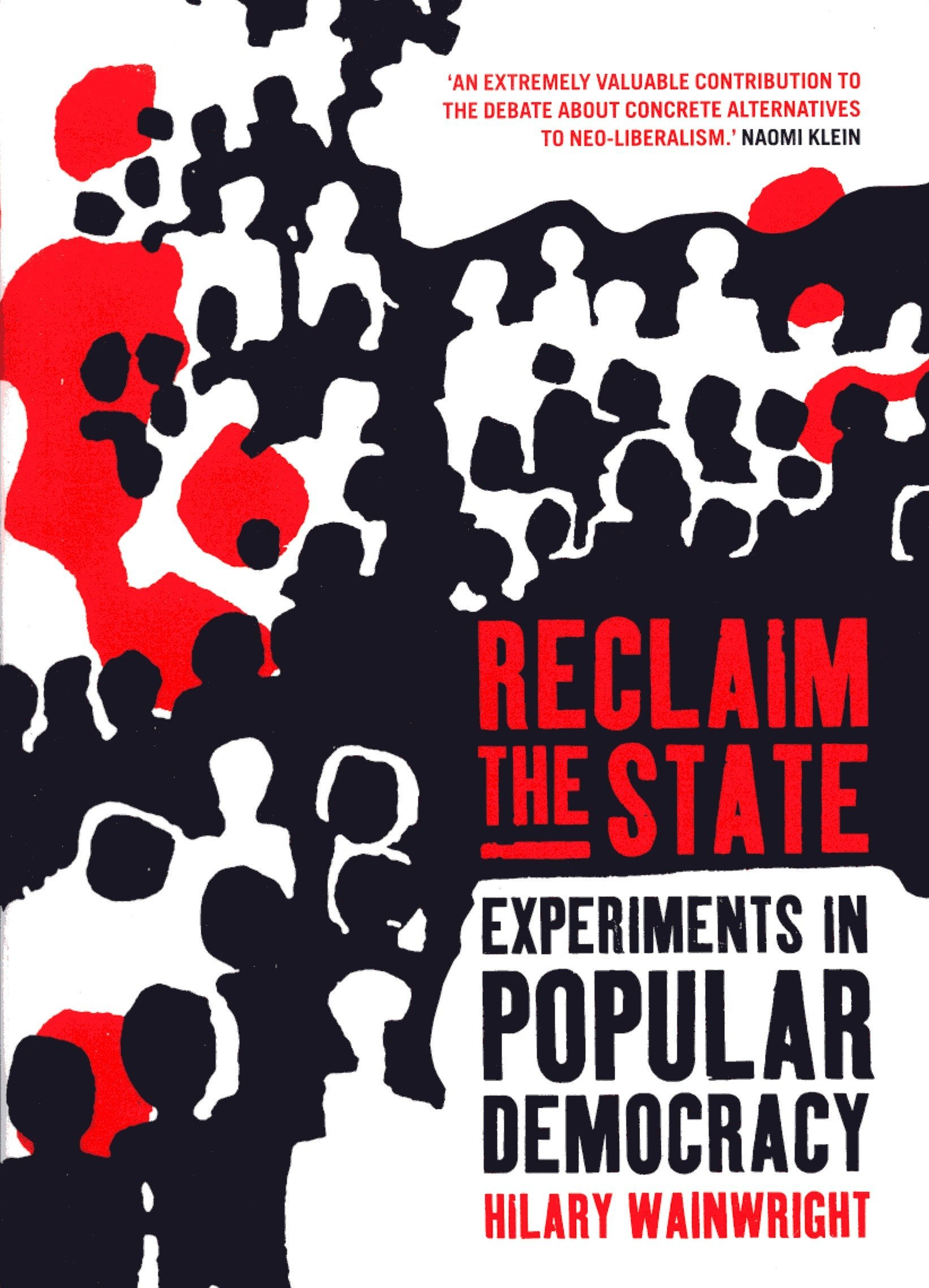 Download Reclaim the State: Experiments in Popular Democracy PDF
