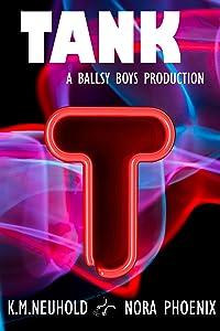 Tank (Ballsy Boys Book 2)