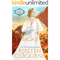 Maybe in Moab: The Four Corners (At the Altar Book 19)