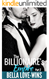 The Billionaire's Empire Part 2 (Empire Billionaire Romance Series)