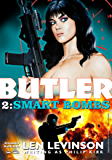 Smart Bombs (A Butler Spy Thriller Book 2)