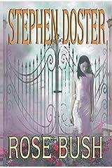 Rose Bush Kindle Edition