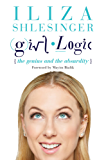 Girl Logic: The Genius and the Absurdity (English Edition)