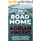 The Long Road Home: An account of the author's experiences as a prisoner-of-war in the hands of the Germans during the Second World War