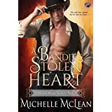 A Bandit's Stolen Heart (Blood Blade Sisters Book 1)