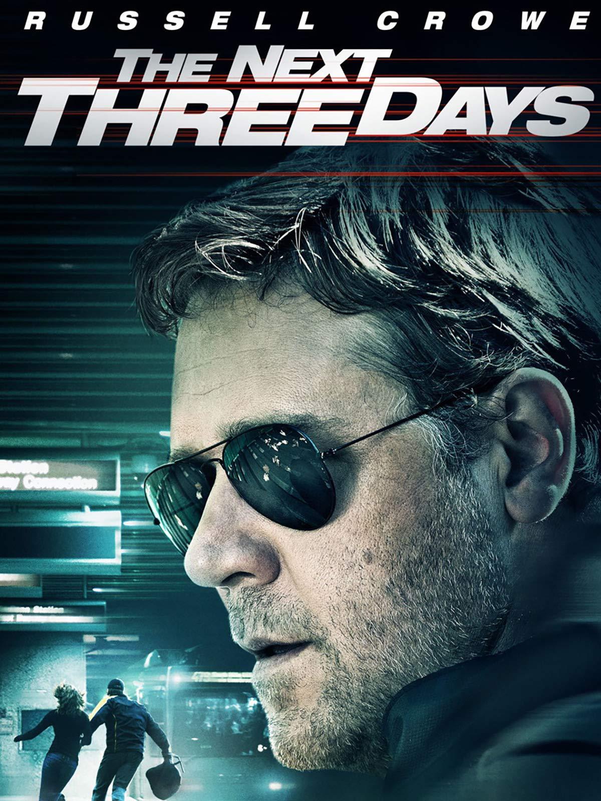 The Next Three Days on Amazon Prime Video UK