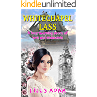 Whitechapel Lass: A heartwarming story of love and endurance