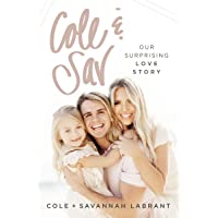 Cole And Sav: Our Surprising Love Story
