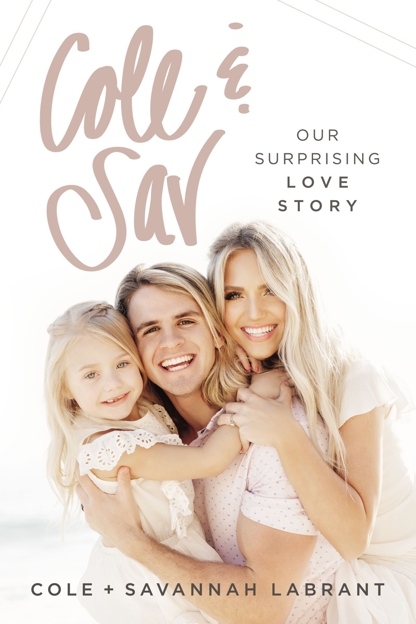 amazon cole sav our surprising love story cole labrant