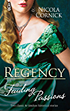 Regency Feuding Passions/Lady Allerton's Wager/The Notorious Ma