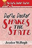 Darla Decker Shakes the State (Darla Decker Diaries Book 3)