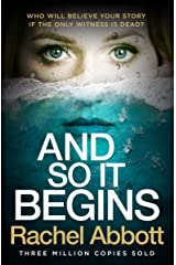 And So It Begins: A brilliant psychological thriller that twists and turns Kindle Edition