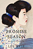 Promise Season: A dark and romantic story set in old Korea