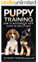 PUPPY TRAINING: HOW TO HOUSEBREAK YOUR PUPPY IN ONLY 7 DAYS & BONUS DOG HEALTH FREE EBOOK (puppy house breaking,dog training,puppy training,Crate Training,puppy ... guide,Potty Train A Puppy,dog tricks 1)