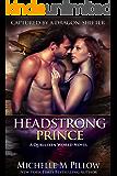 Headstrong Prince: A Qurilixen World Novel (Captured by a Dragon-Shifter Book 6)