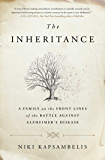 The Inheritance: A Family on the Front Lines of the Battle Against Alzheimer's Disease