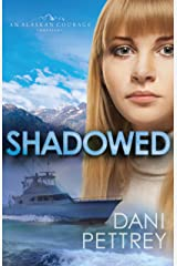 Shadowed (Sins of the Past Collection): An Alaskan Courage Novella Kindle Edition
