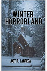 WINTER HORRORLAND Kindle Edition