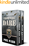 Raiding Forces Series Boxed Set (Books 1 & 2): Those Who Dare & Dead Eagles