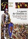 Guerra de Granada (I)