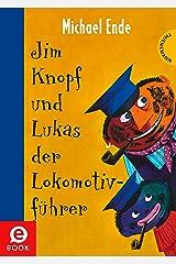 Jim Knopf: Jim Knopf und Lukas der Lokomotivführer (German Edition) eBook Kindle