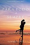 Para Todo o Sempre (A Pousada em Sunset Harbor—Livro 2)