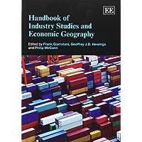 Handbook of Industry Studies and Economic Geography