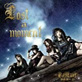 Lost a moment(ロストアモーメント)