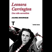 Leonora Carrington: Una vida surrealista (Noema)