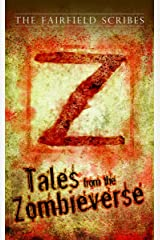 Z Tales: Stories from the Zombieverse Kindle Edition