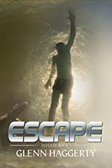 Escape: Intense, Book 1 Kindle Edition