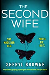 The Second Wife: An absolutely gripping psychological thriller that will have you hooked Kindle Edition