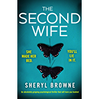 The Second Wife: An absolutely gripping psychological thriller that will have you hooked