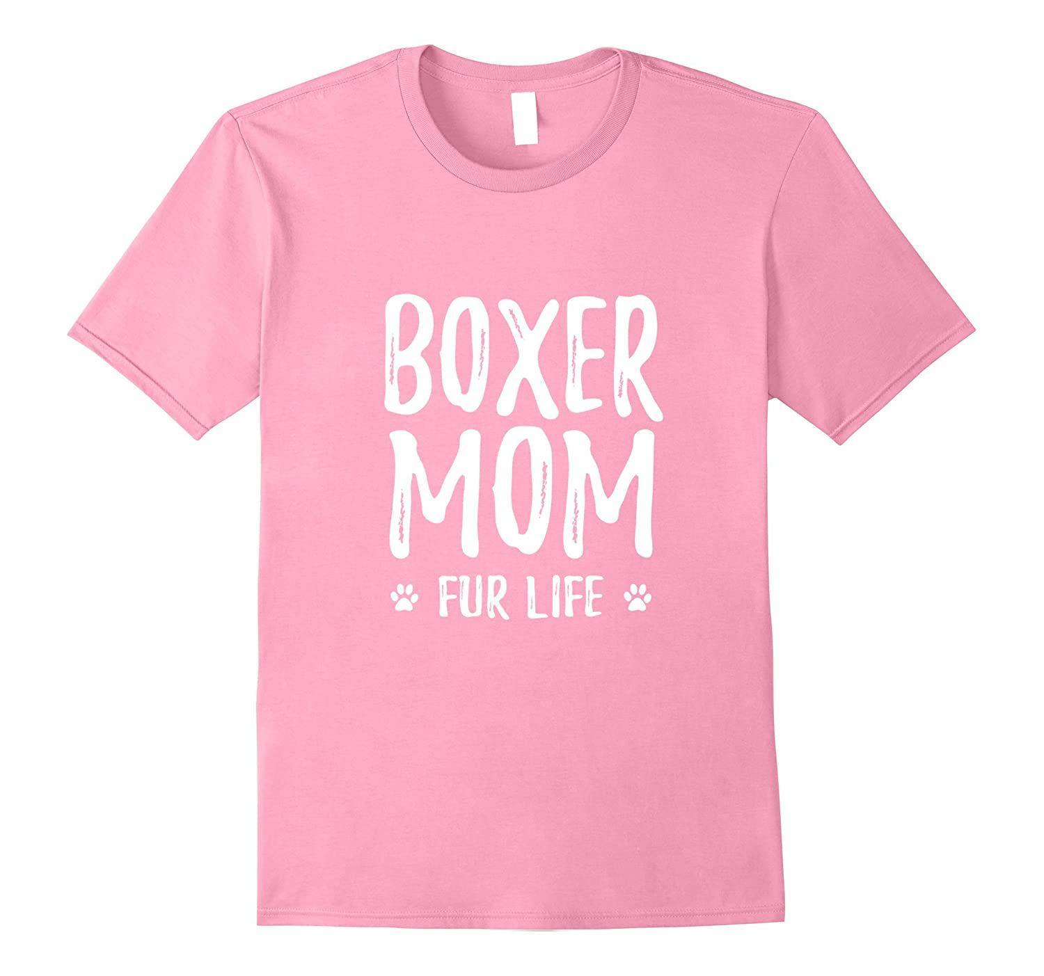 d464c6a8 Boxer Mom Fur Life T-Shirt for Boxer Dog Mom-ANZ ⋆ Anztshirt