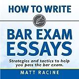 How to Write Bar Exam Essays: Strategies and