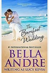 The Barefoot Wedding (Married in Malibu) Kindle Edition