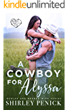 A Cowboy for Alyssa: Burlap and Barbed Wire (English Edition)