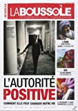 La boussole 1 : l'autorité positive