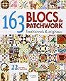 163 blocs patchwork : Traditionnels & originaux