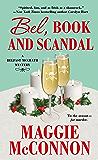 Bel, Book, and Scandal: A Belfast McGrath Mystery (Bel McGrath Mysteries)