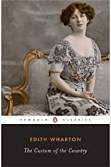 The Custom of the Country (Penguin Classics) Paperback