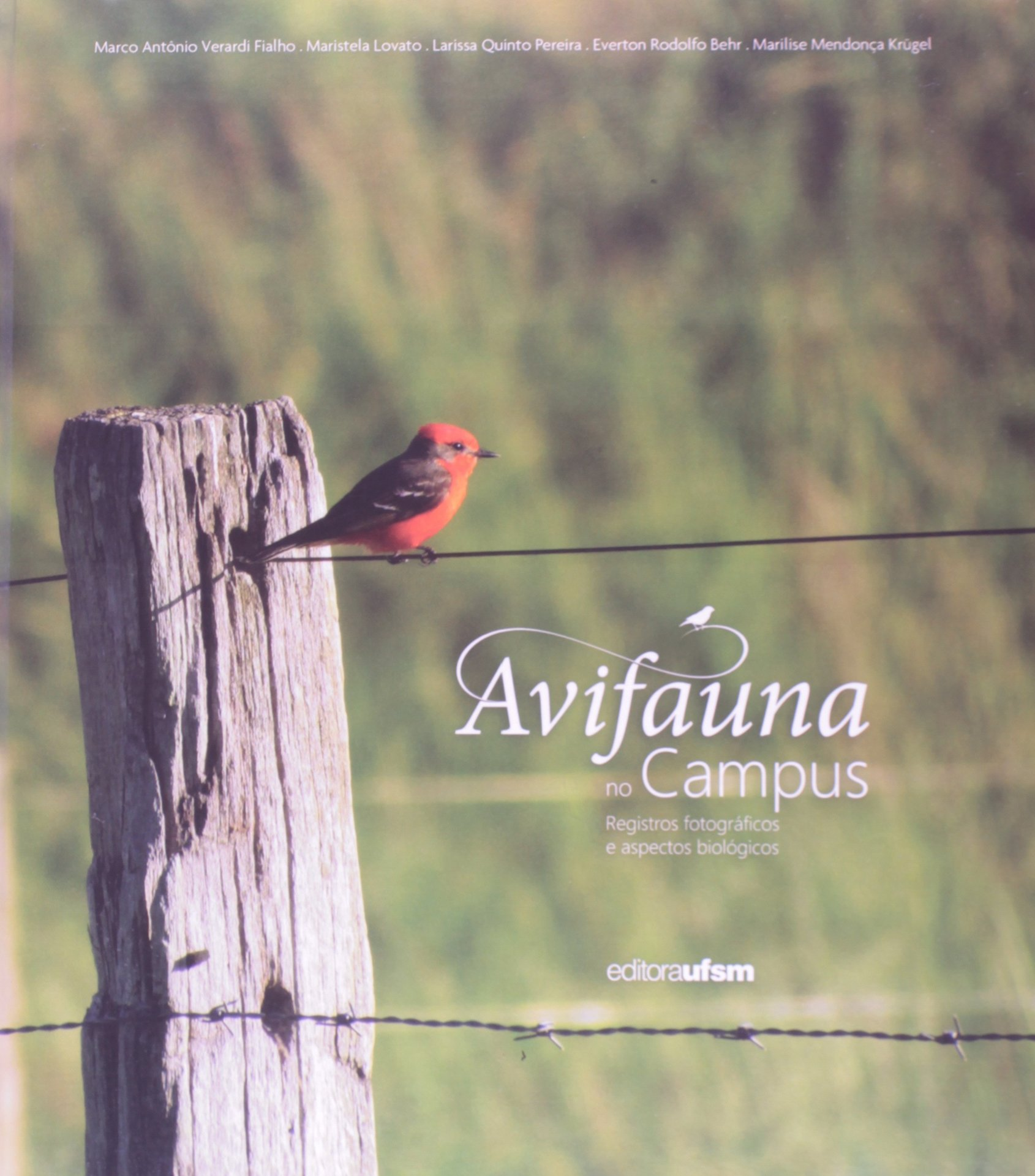 Avifauna No Campus. Registros Fotográficos E Aspectos Biológicos (Portuguese Brazilian) Hardcover – 2013