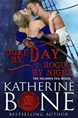 Duke by Day, Rogue by Night (The Nelson's Tea Series Book 2) Kindle Edition