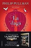 La daga (La Materia Oscura nº 2)