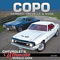 Avery, M: COPO Camaro, Chevelle and Nova: Chevrolet's Ultimate Muscle Cars