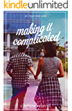 Making It Complicated (I Heart Iloilo Book 2)