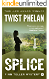 Splice (Finn Teller Corporate Spy Mystery #4)